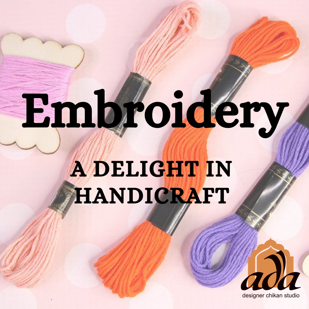This images showcases the title of the blog on Embroidery and its origion by Ada Designer Chikan Studio, an e-commerce website that offers all and everything Chikankari a handicraft popular in the city of Lucknow India